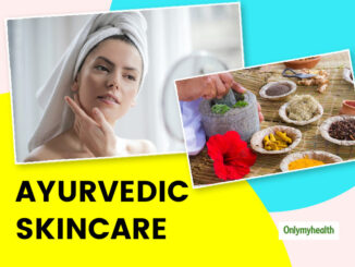 Skincare With Ayurveda: Rejuvenate Your Skin With These Ayurvedic Herbs